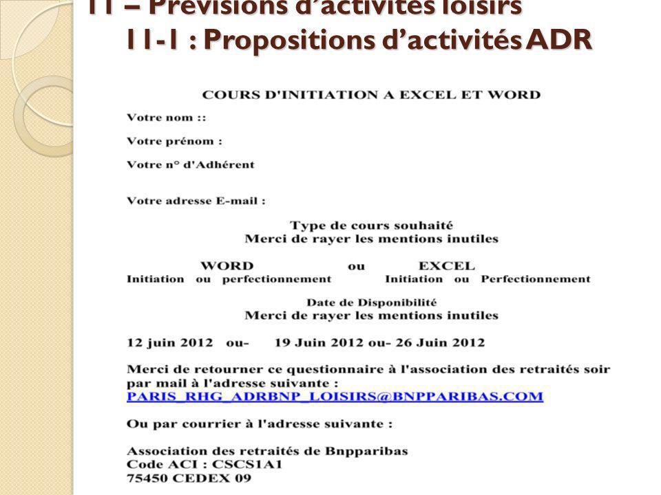 11 – Prévisions d'activités loisirs 11-1 : Propositions d'activités ADR