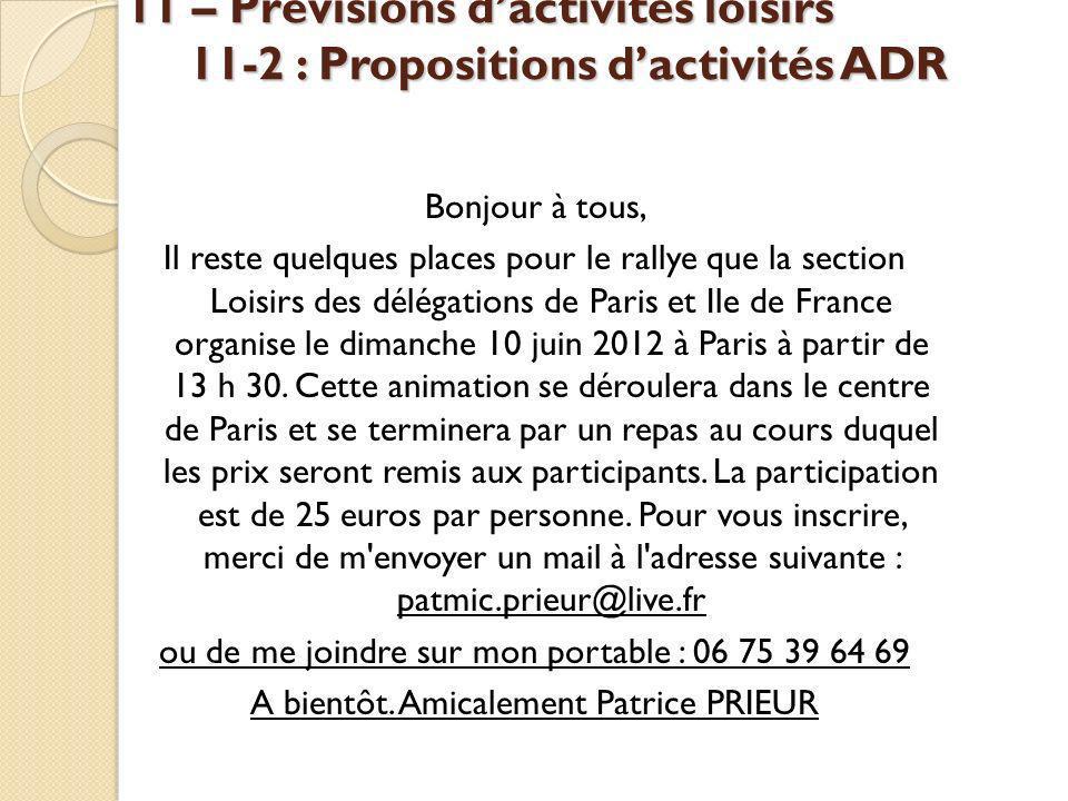 11 – Prévisions d'activités loisirs 11-2 : Propositions d'activités ADR