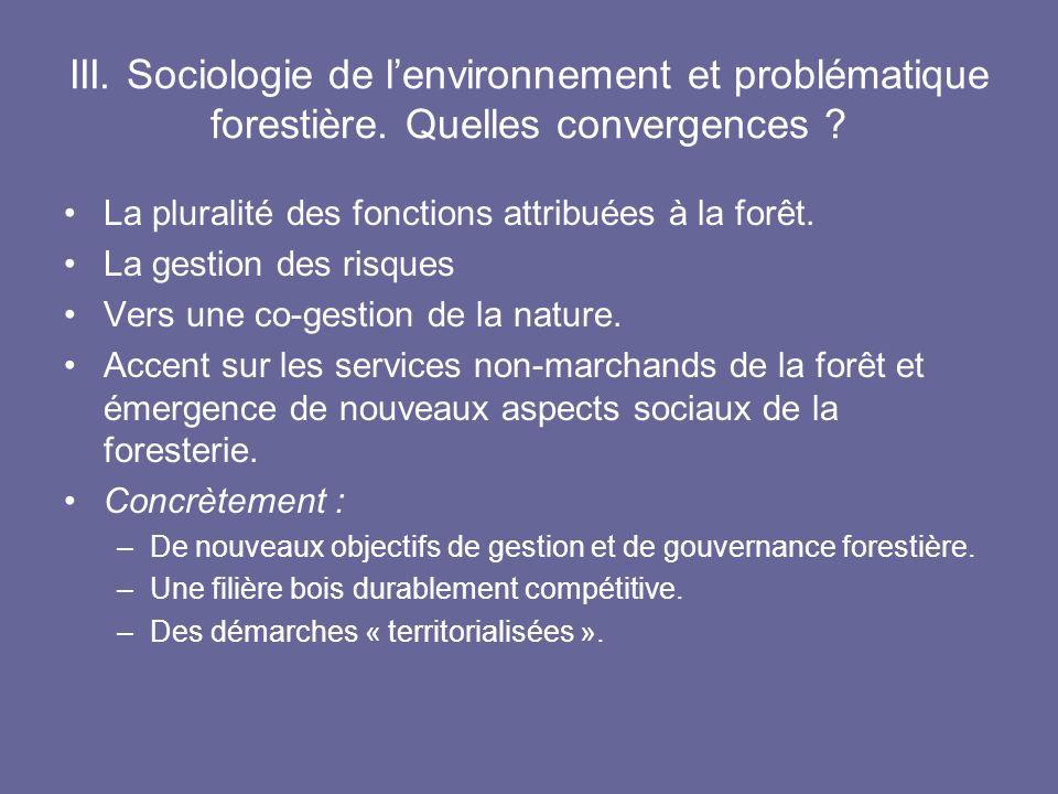 III. Sociologie de l'environnement et problématique forestière