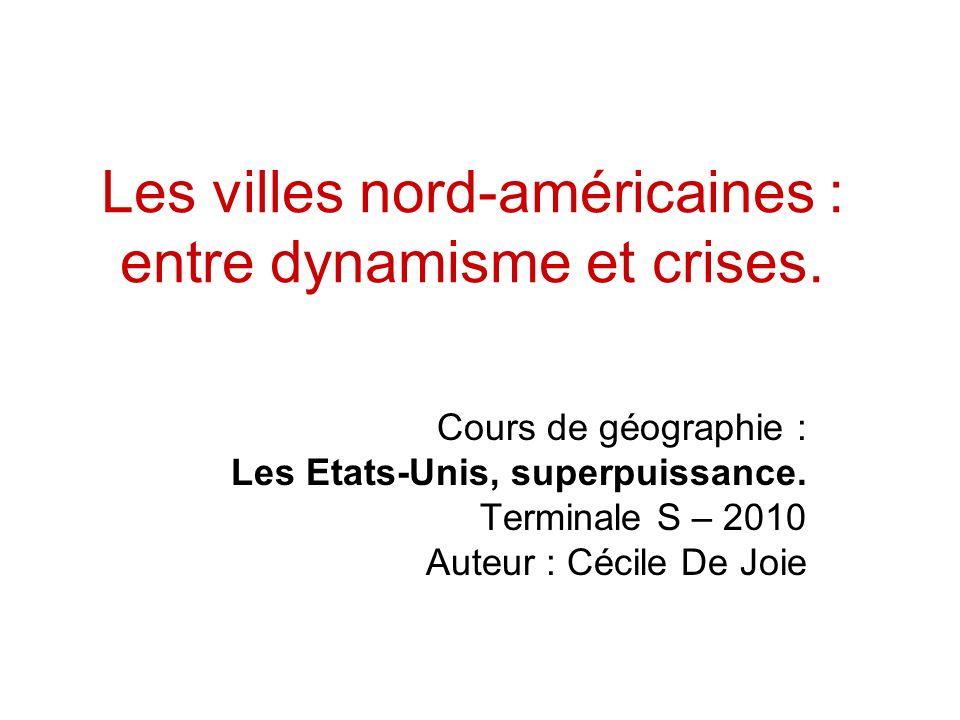 Les villes nord-américaines : entre dynamisme et crises.