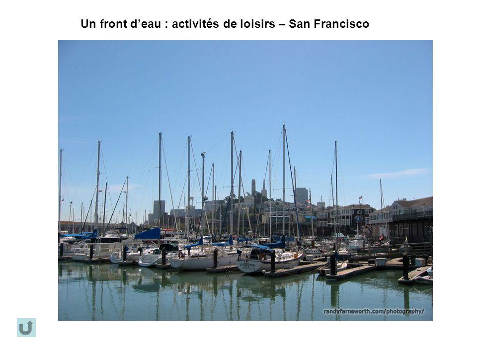 Un front d'eau : activités de loisirs – San Francisco