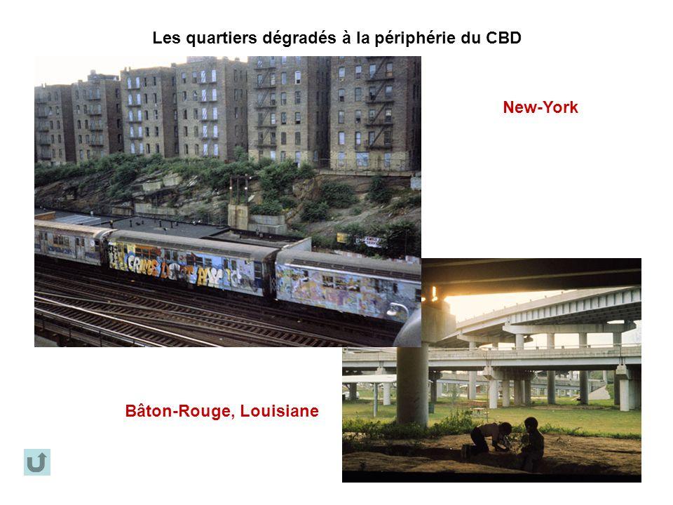 Les quartiers dégradés à la périphérie du CBD