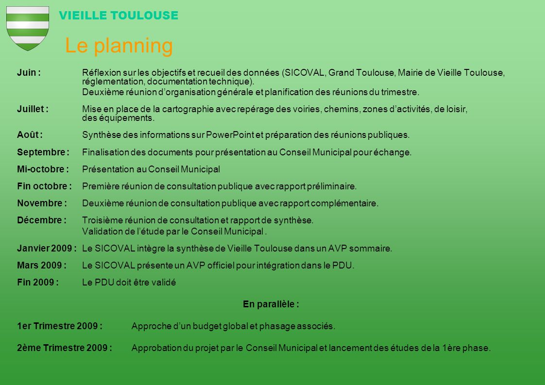Le planning VIEILLE TOULOUSE