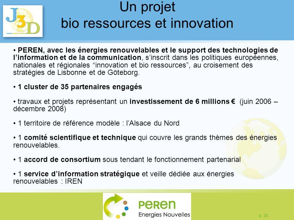 Un projet bio ressources et innovation