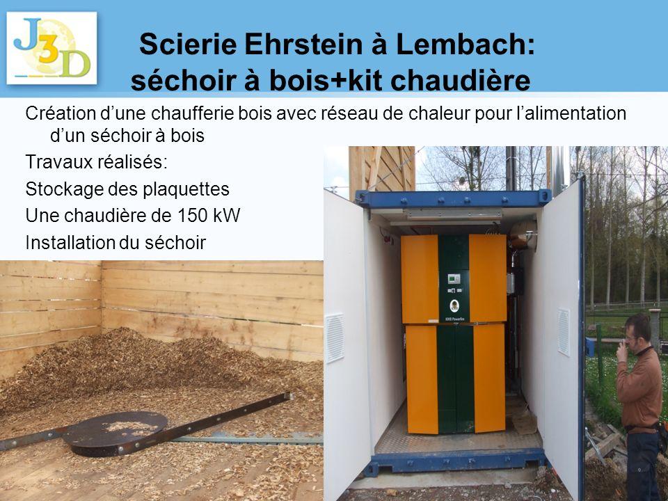 Scierie Ehrstein à Lembach: séchoir à bois+kit chaudière