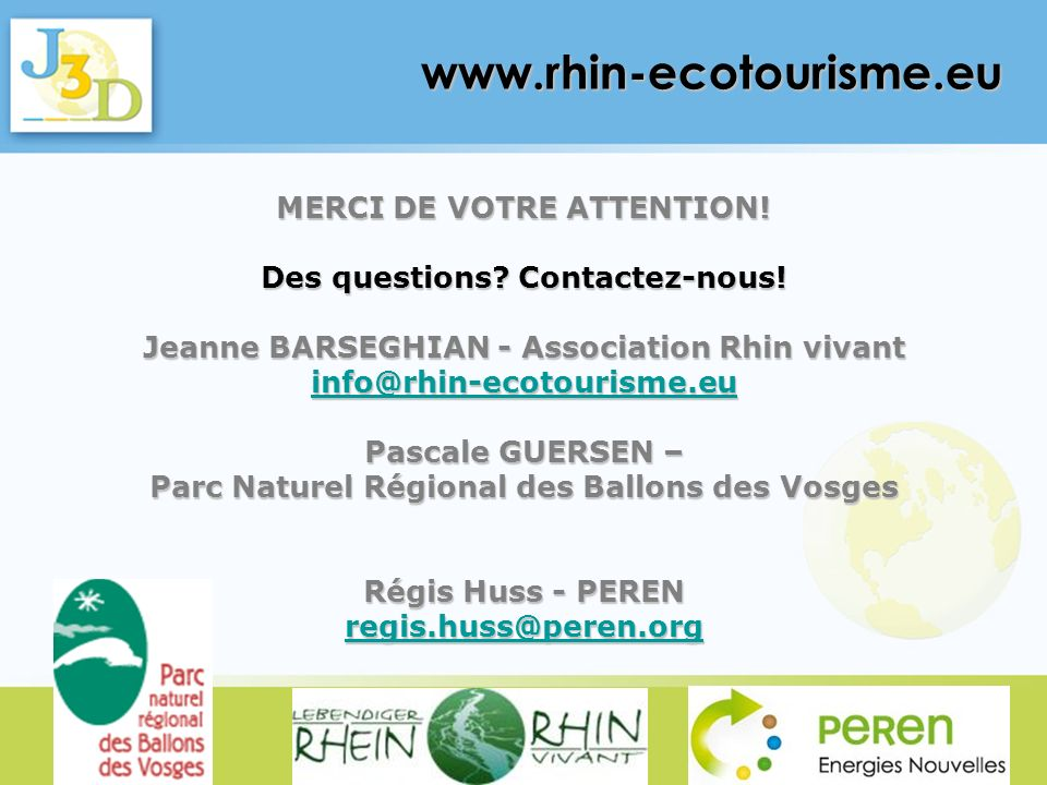 www.rhin-ecotourisme.eu MERCI DE VOTRE ATTENTION!