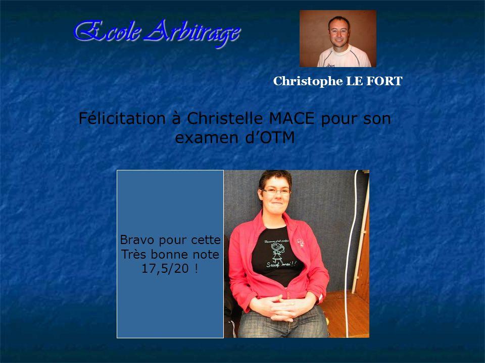 Félicitation à Christelle MACE pour son examen d'OTM