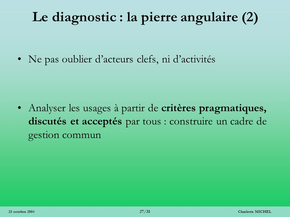 Le diagnostic : la pierre angulaire (2)