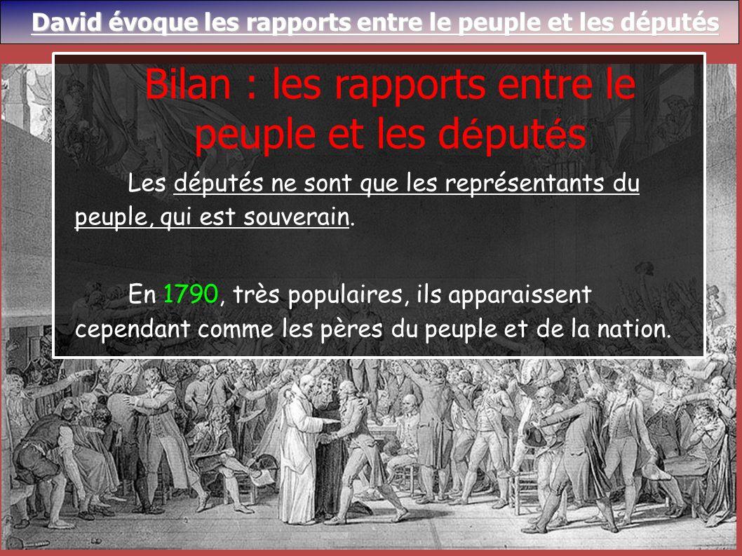 Bilan : les rapports entre le peuple et les députés