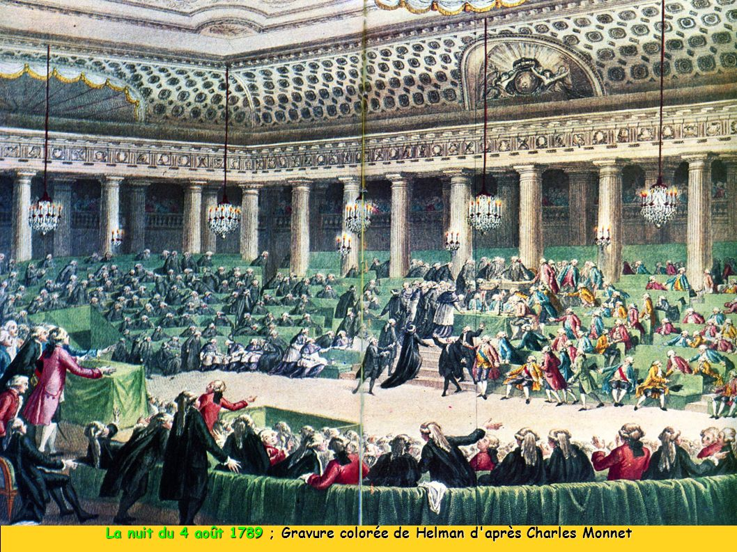 La nuit du 4 août 1789 ; Gravure colorée de Helman d après Charles Monnet