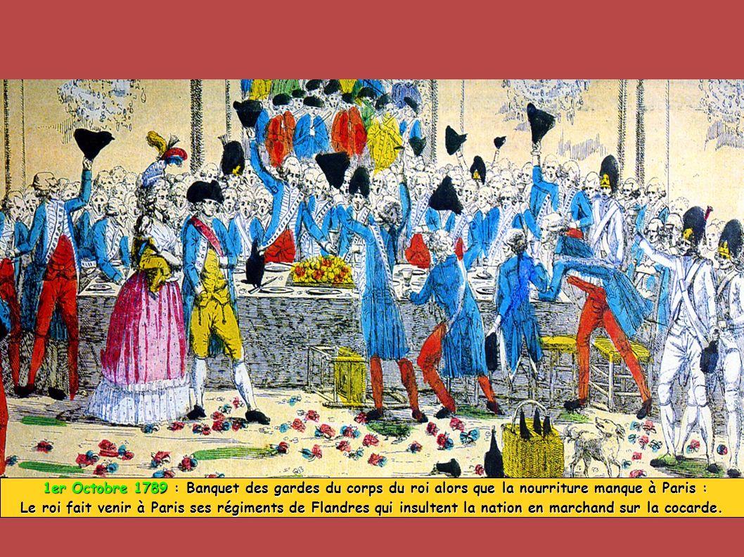 1er Octobre 1789 : Banquet des gardes du corps du roi alors que la nourriture manque à Paris :