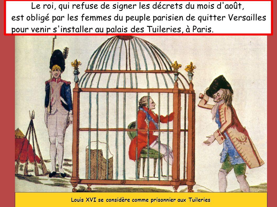 Louis XVI se considère comme prisonnier aux Tuileries