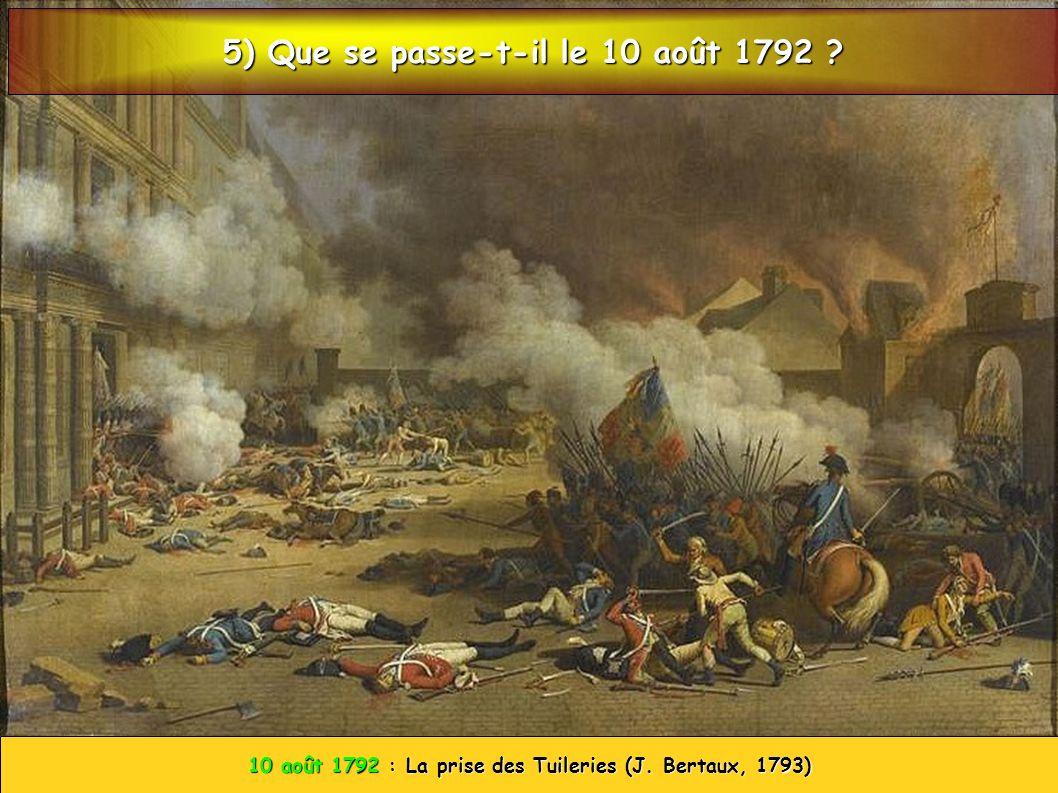 5) Que se passe-t-il le 10 août 1792