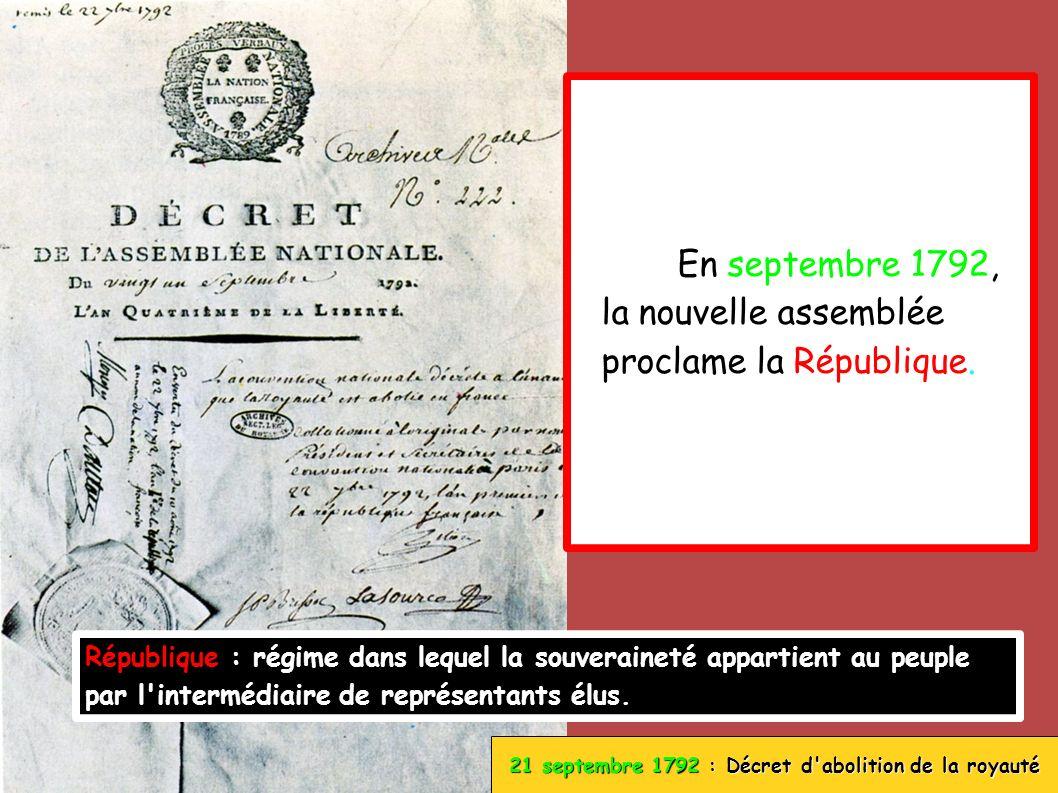 21 septembre 1792 : Décret d abolition de la royauté