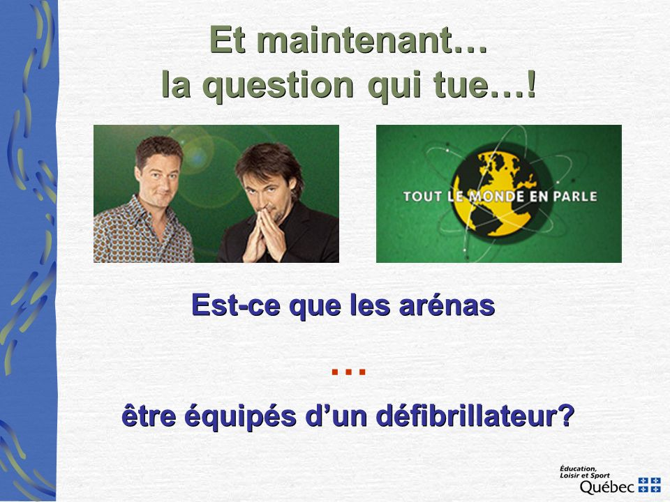 Et maintenant… la question qui tue…!