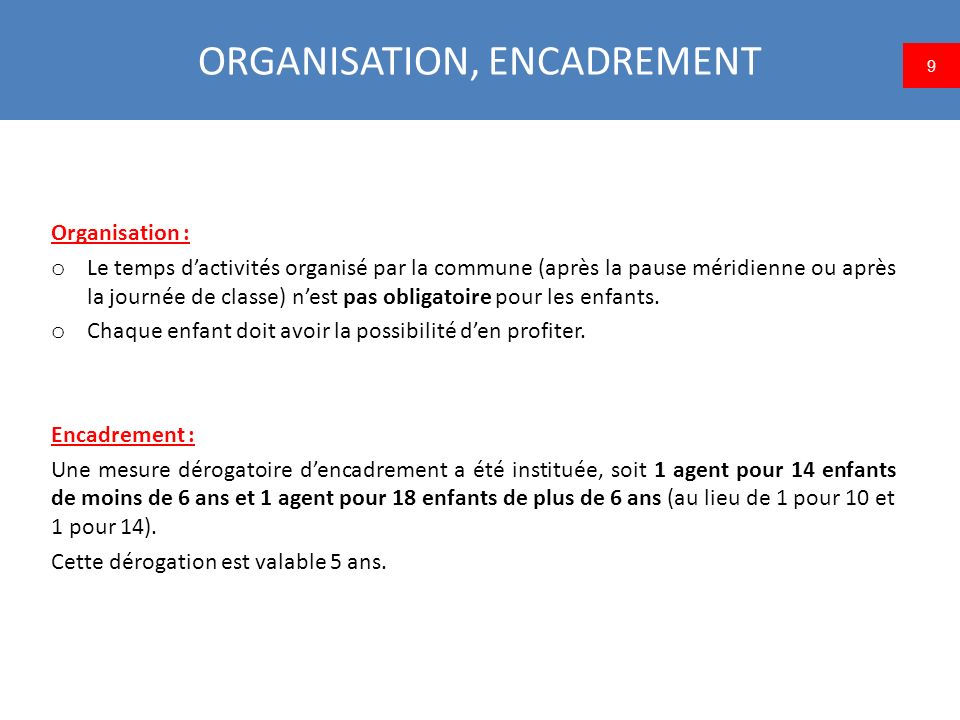 ORGANISATION, ENCADREMENT