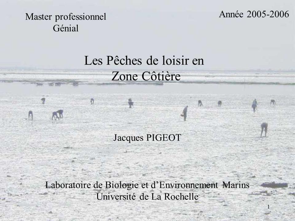 Les Pêches de loisir en Zone Côtière Année 2005-2006