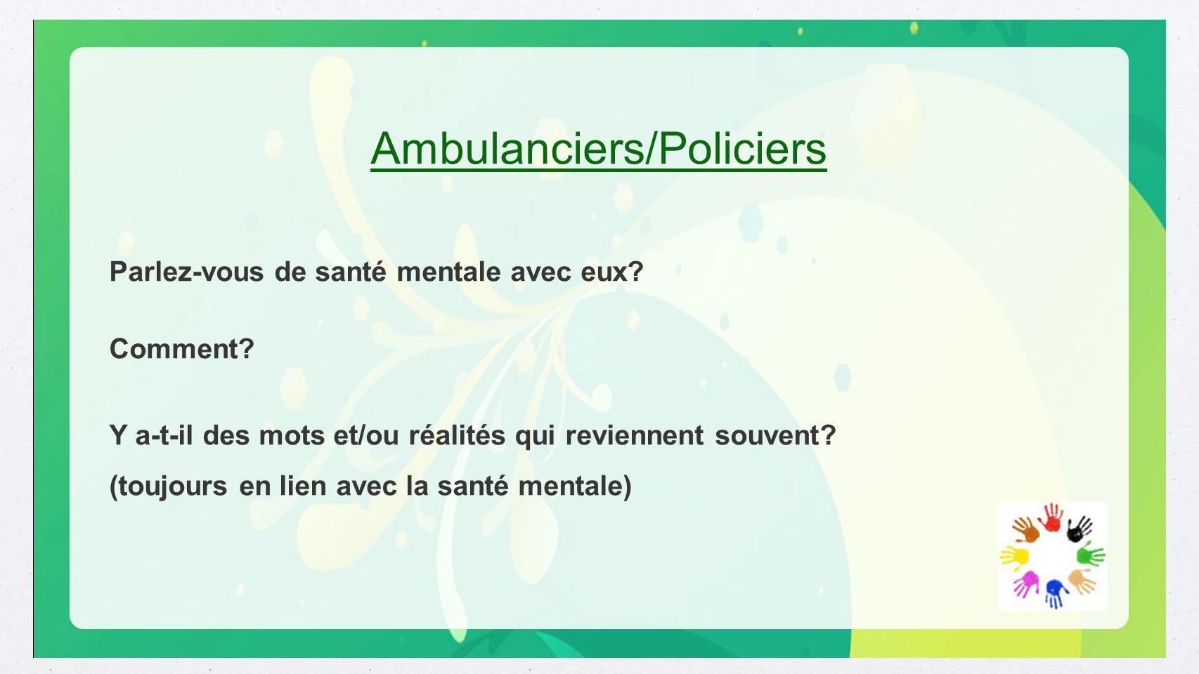 Ambulanciers/Policiers