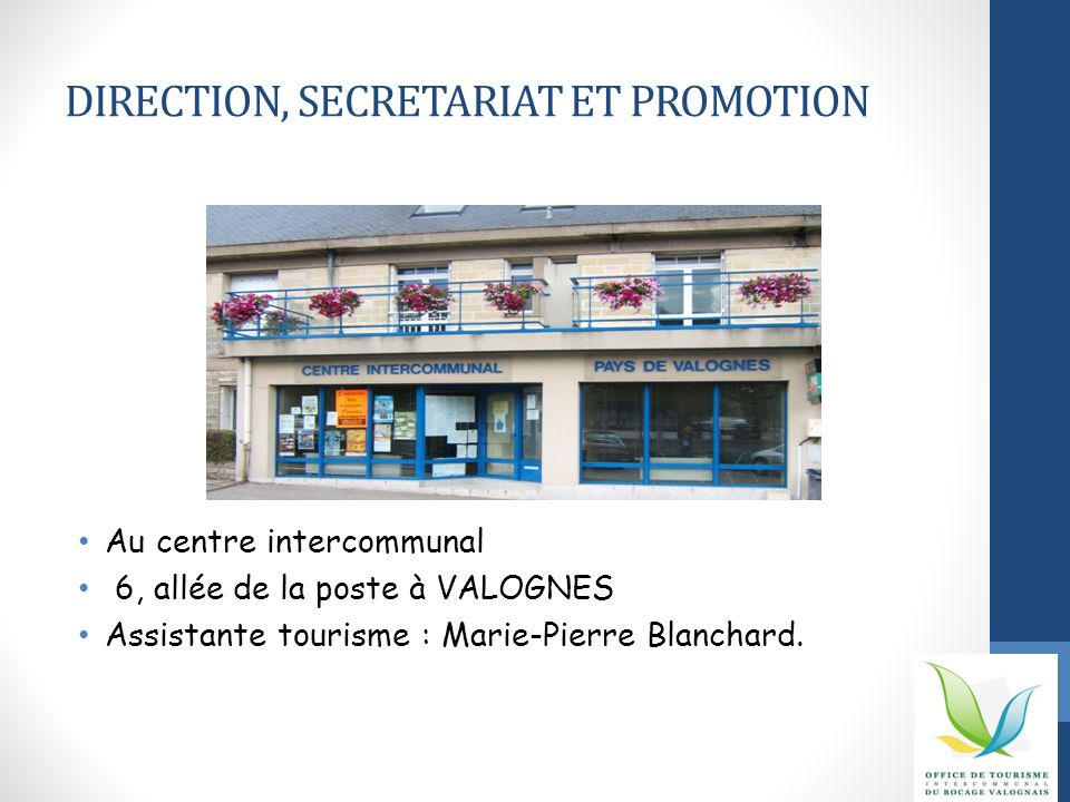DIRECTION, SECRETARIAT ET PROMOTION