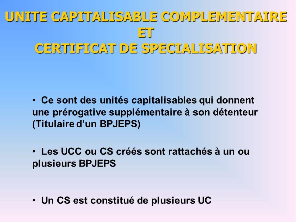 UNITE CAPITALISABLE COMPLEMENTAIRE ET CERTIFICAT DE SPECIALISATION