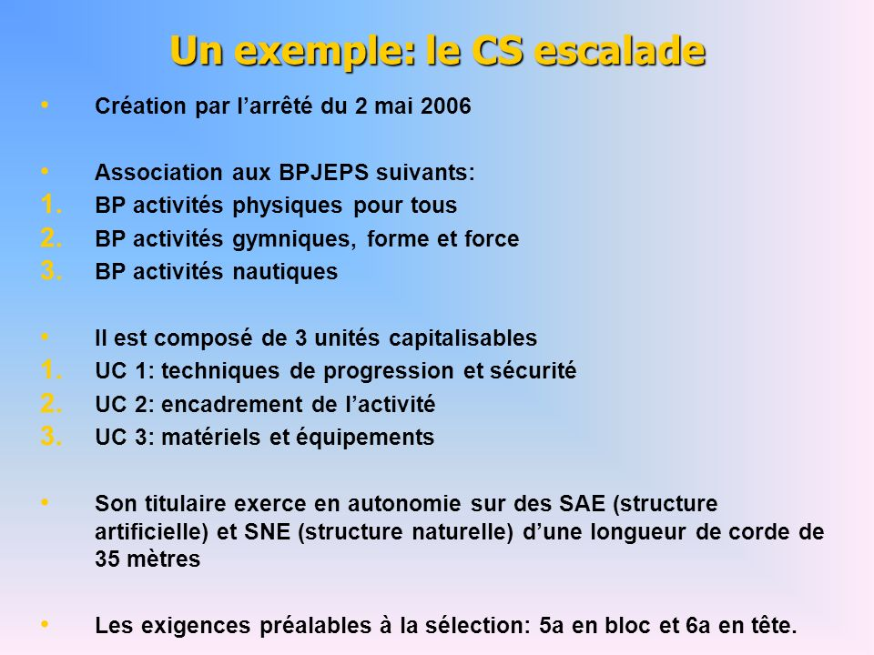 Un exemple: le CS escalade