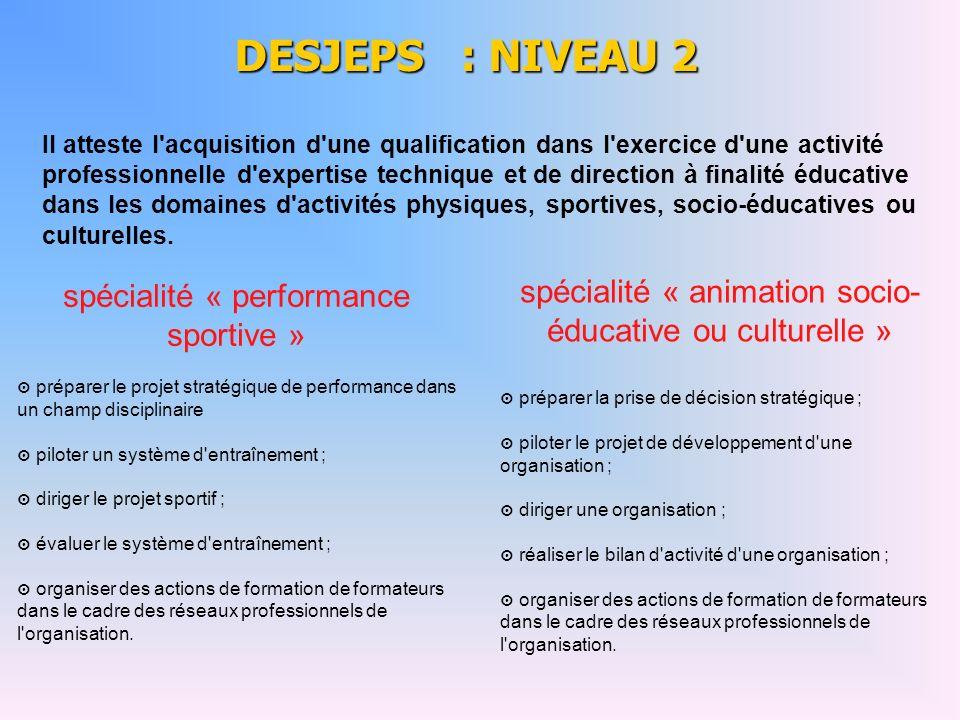 DESJEPS : NIVEAU 2 spécialité « performance sportive »