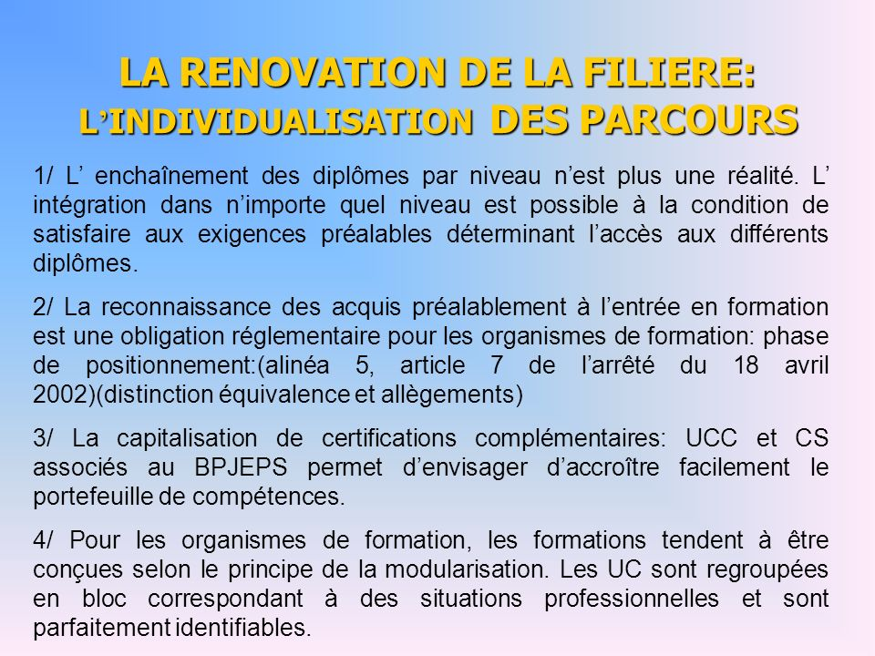 LA RENOVATION DE LA FILIERE: L'INDIVIDUALISATION DES PARCOURS