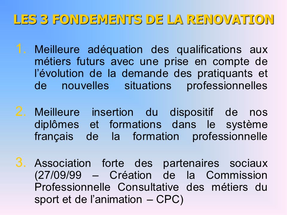 LES 3 FONDEMENTS DE LA RENOVATION