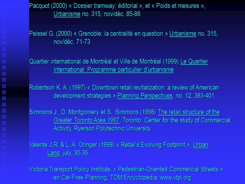Pacquot (2000) « Dossier tramway: éditorial », et « Poids et mesures », Urbanisme no. 315, nov/déc. 85-88