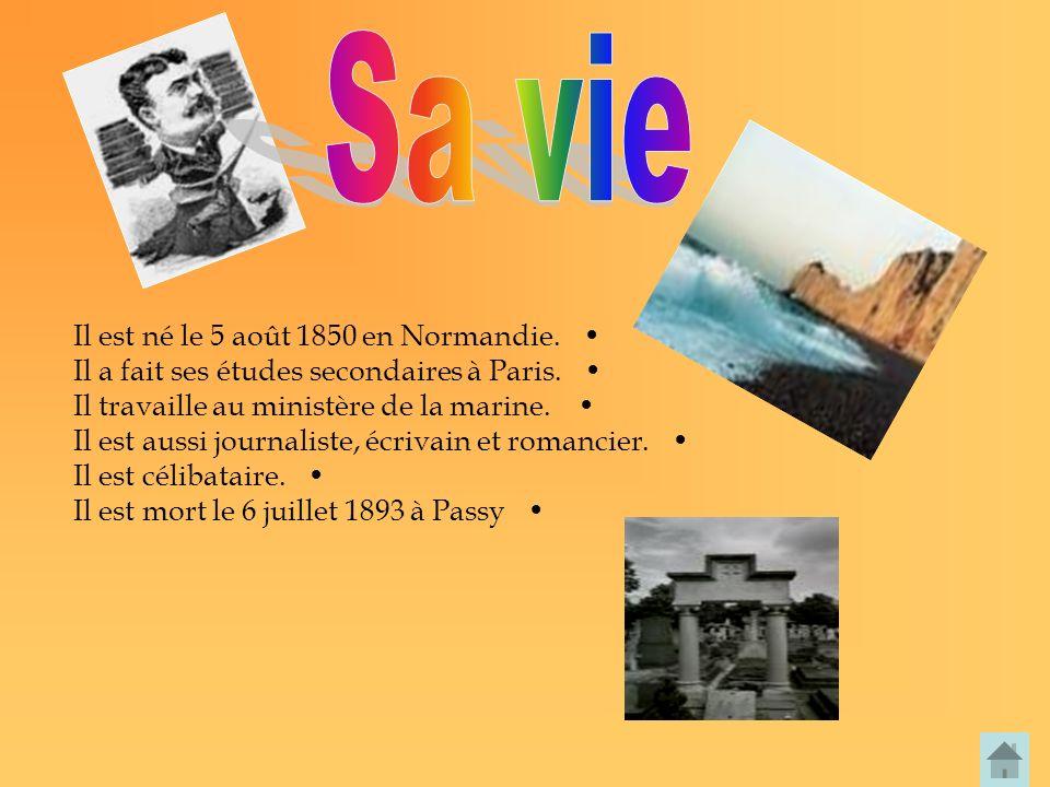 Sa vie Il est né le 5 août 1850 en Normandie.