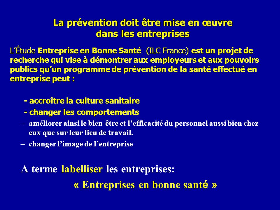 La prévention doit être mise en œuvre dans les entreprises