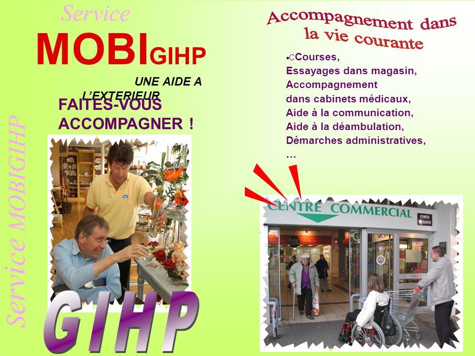 MOBIGIHP Service MOBIGIHP Service Accompagnement dans la vie courante