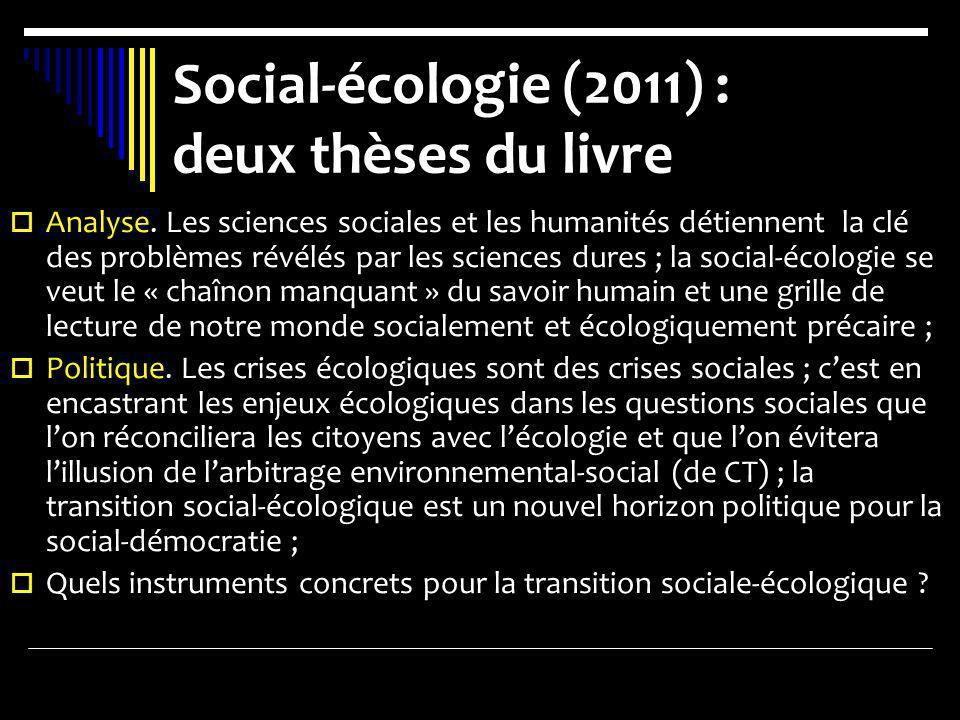 Social-écologie (2011) : deux thèses du livre
