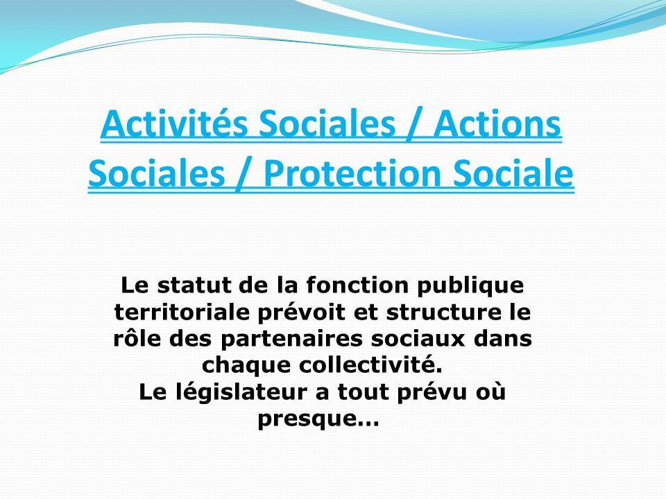 Activités Sociales / Actions Sociales / Protection Sociale