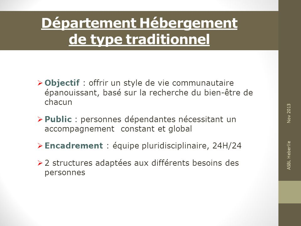 Département Hébergement de type traditionnel