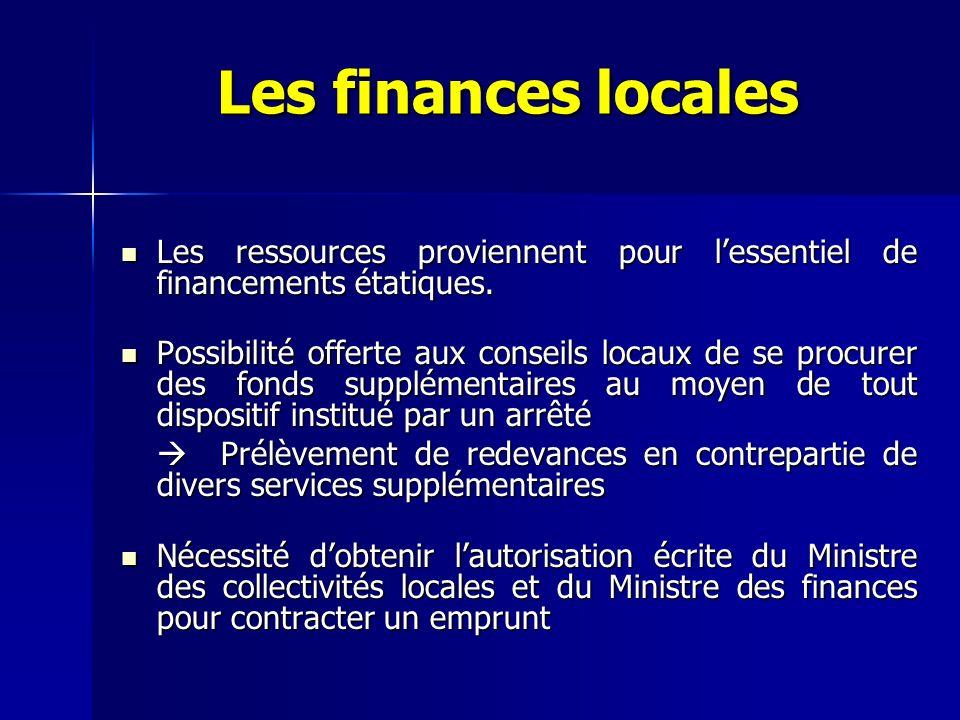 Les finances locales Les ressources proviennent pour l'essentiel de financements étatiques.