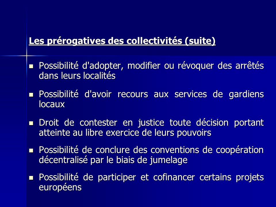 Les prérogatives des collectivités (suite)