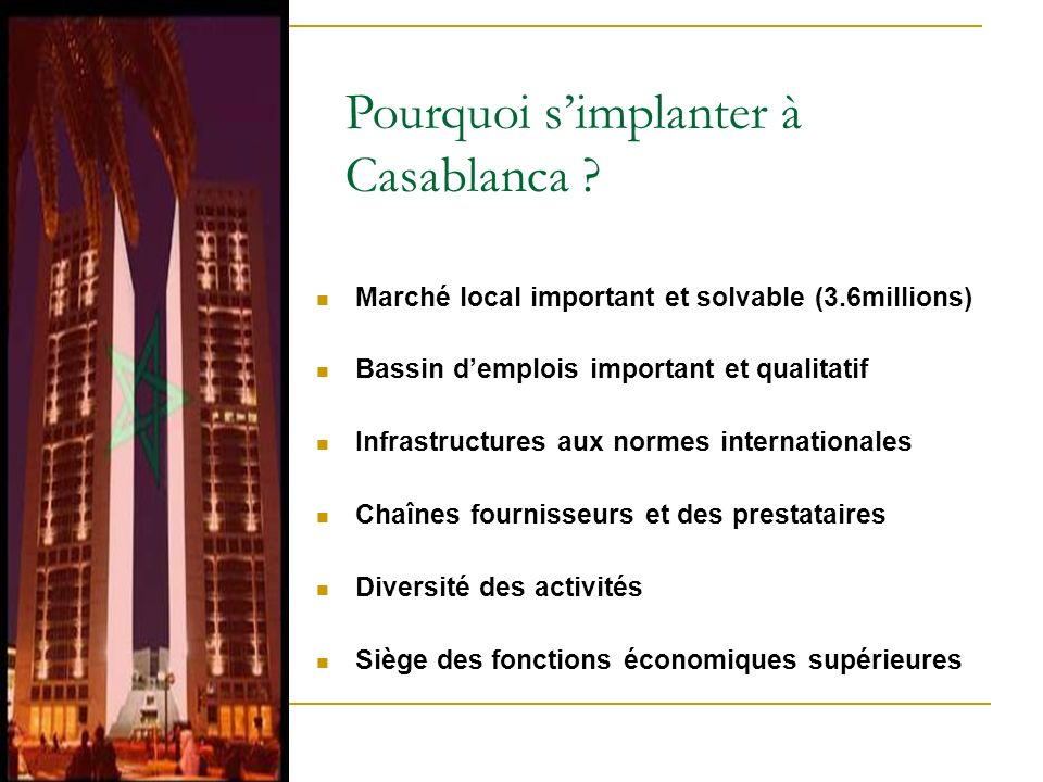 Pourquoi s'implanter à Casablanca