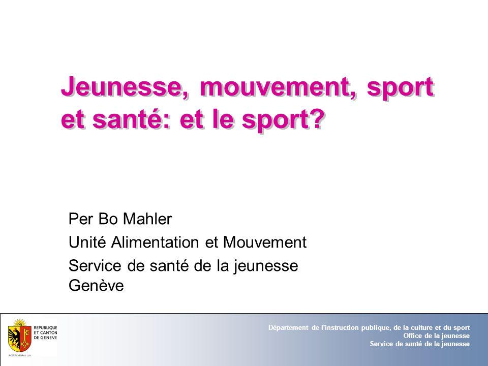 Jeunesse, mouvement, sport et santé: et le sport