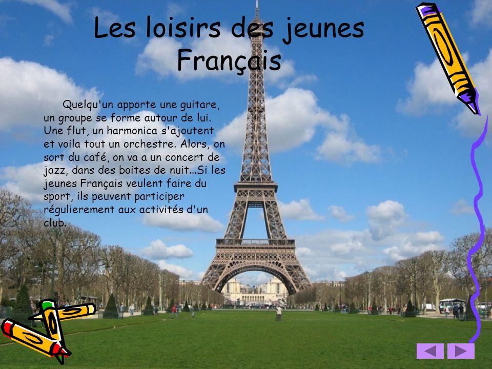 Les loisirs des jeunes Français