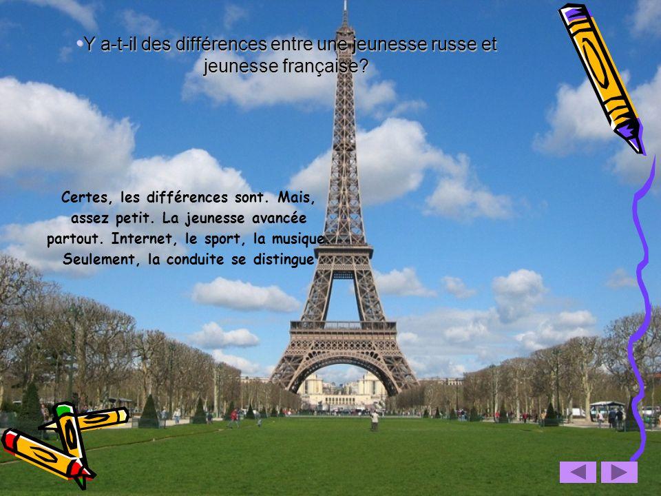 Y a-t-il des différences entre une jeunesse russe et jeunesse française