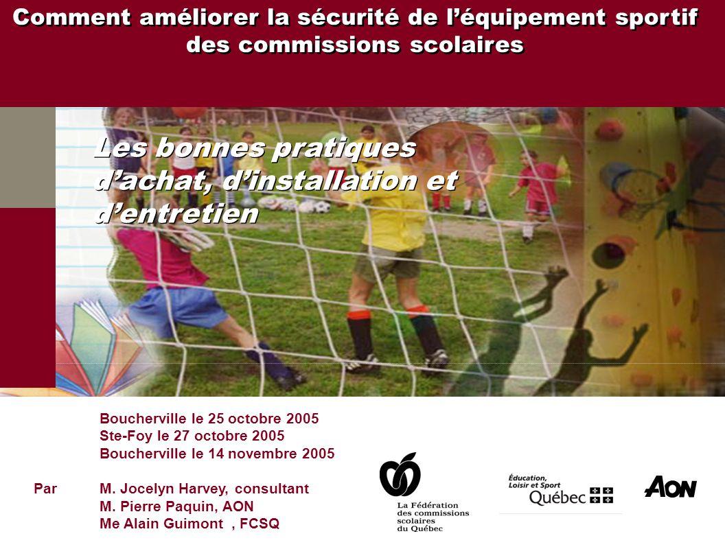 Boucherville le 25 octobre 2005 Ste-Foy le 27 octobre 2005