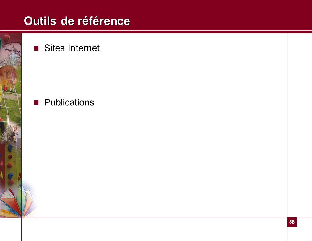 Outils de référence Sites Internet Publications PP; Annexes
