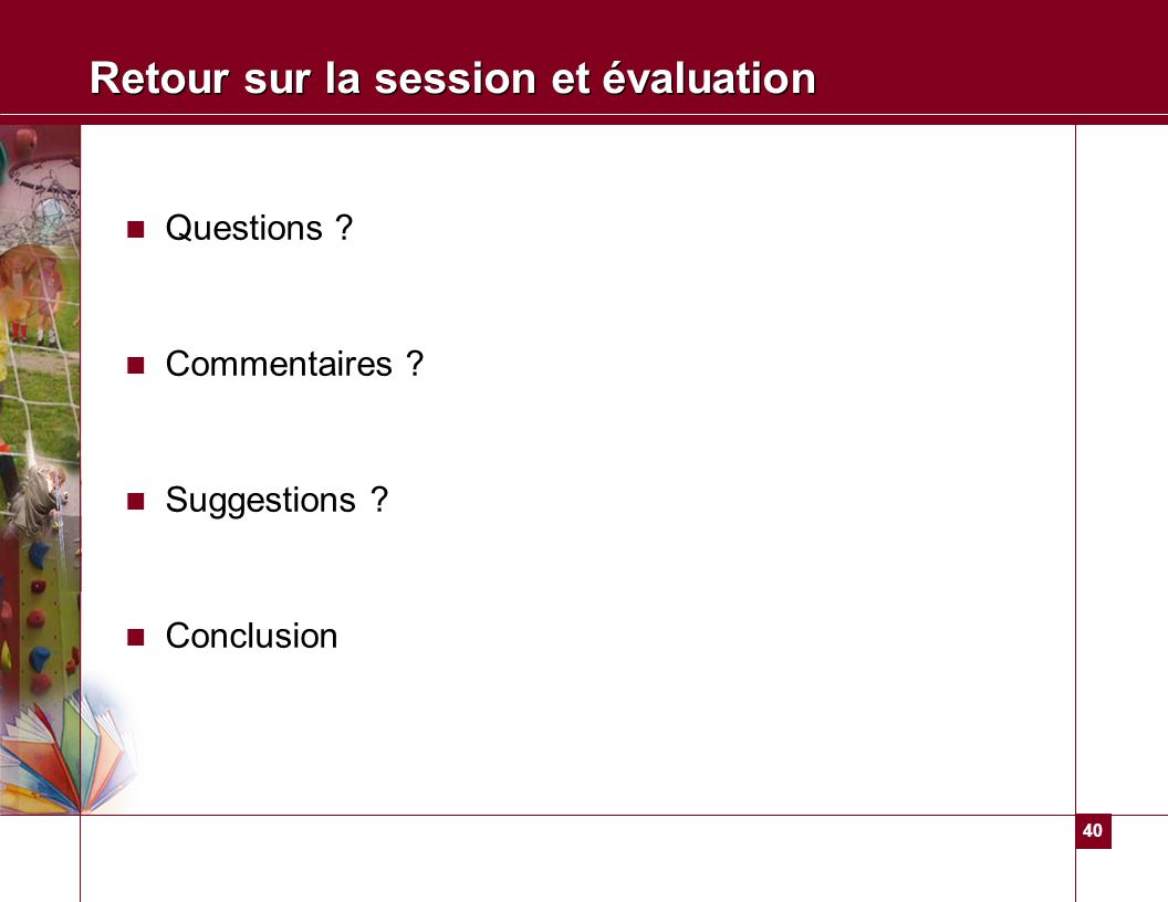 Retour sur la session et évaluation