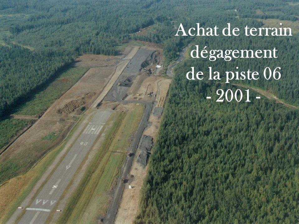 Achat de terrain dégagement de la piste 06 - 2001 -
