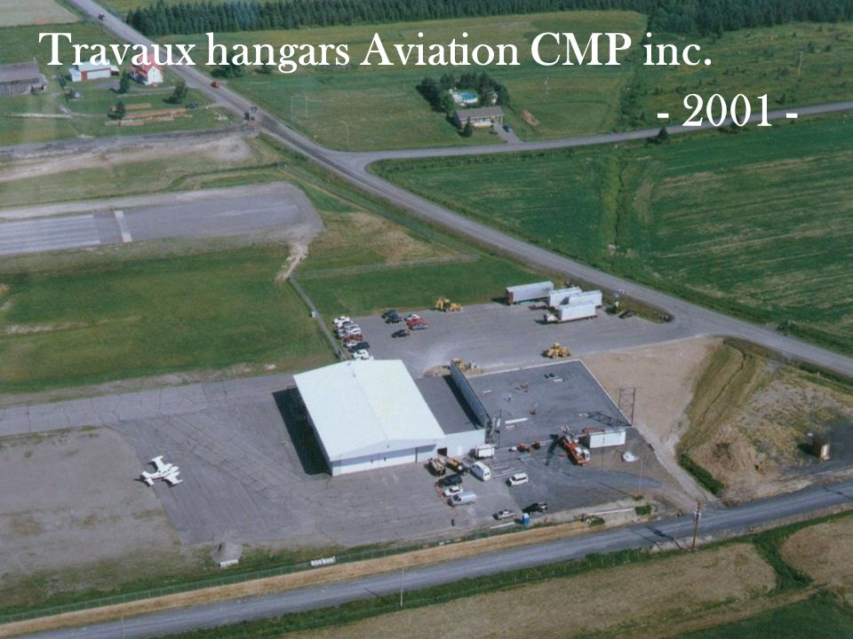 Travaux hangars Aviation CMP inc.