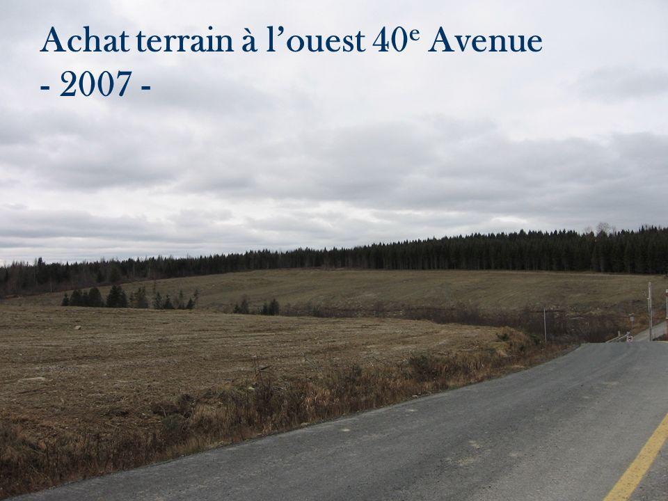Achat terrain à l'ouest 40e Avenue - 2007 -