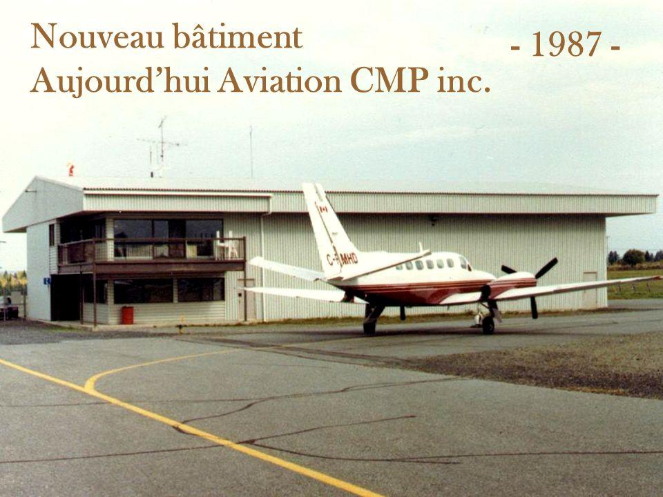 Nouveau bâtiment Aujourd'hui Aviation CMP inc.