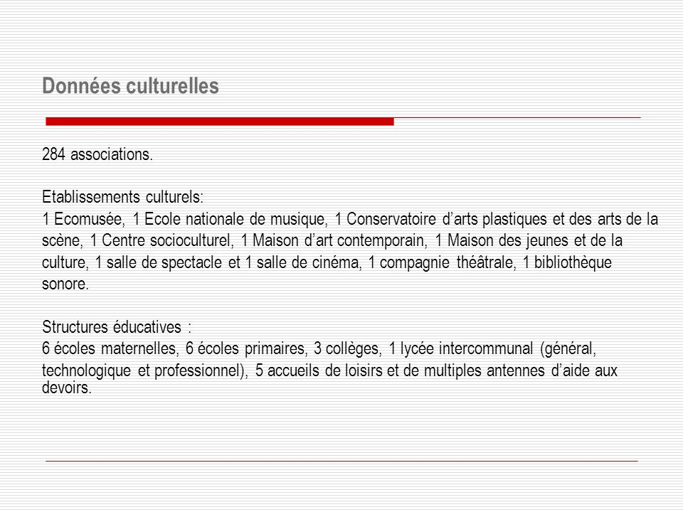 Données culturelles 284 associations. Etablissements culturels: