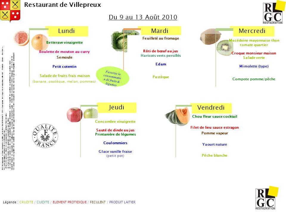Du 9 au 13 Août 2010 Feuilleté au fromage Rôti de bœuf au jus